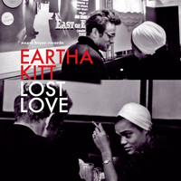 Eartha Kitt - Lost Love - Remember Me
