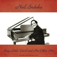Neil Sedaka - Neil Sedaka Sings Little Devil and His Other Hits (Analog Source Remaster 2016)
