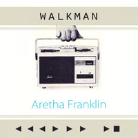 Aretha Franklin - Walkman