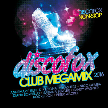 Various Artists - Discofox Club Megamix 2016