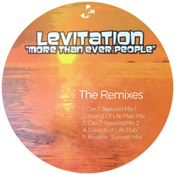 Levitation - More Than Ever People (The Remixes)