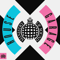 Various Artists - House x Garage - Ministry of Sound