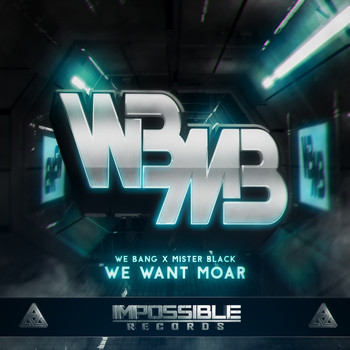 We Bang - We Want Moar