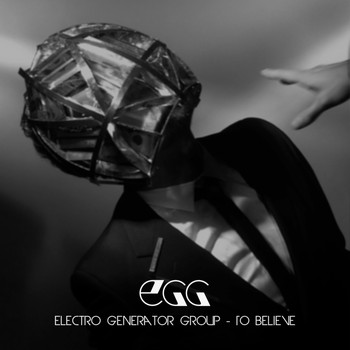 Electro Generator Group - To Believe