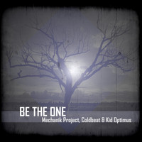 Mechanik Project - Be The One