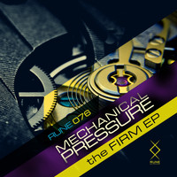 Mechanical Pressure - The Firm EP
