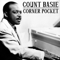 Count Basie - Corner Pocket