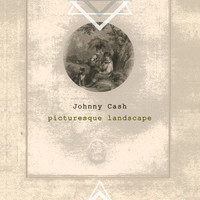 Johnny Cash - Picturesque Landscape