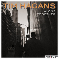 Tim Hagans - Alone Together