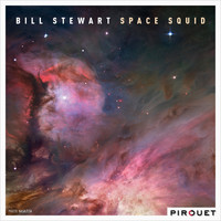 Bill Stewart - Space Squid