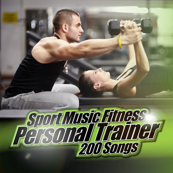 Various Artists - Sport Music Fitness Personal Trainer: 200 Songs