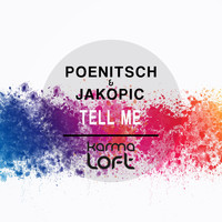 Poenitsch & Jakopic - Tell Me