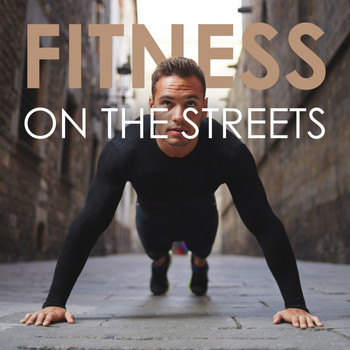 Various Artists - Fitness on the Streets
