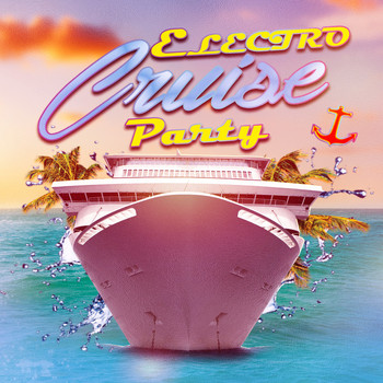 Various Artists - Electro Cruise Party