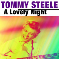 Tommy Steele - A Lovely Night
