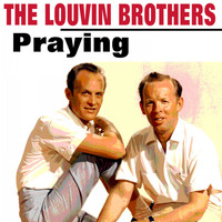 The Louvin Brothers - Praying