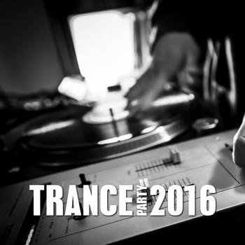 Various Artists - Trance Party 2016