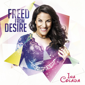 Ina Colada - Freed from Desire
