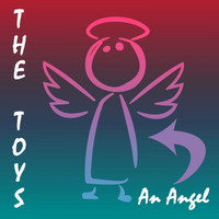 The Toys - An Angel