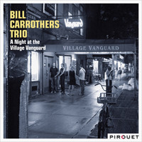 Bill Carrothers - A Night at the Village Vanguard