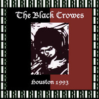 The Black Crowes - Sam Coliseum, Houston, Tx. February 6th, 1993 (Remastered, Live On Broadcasting)