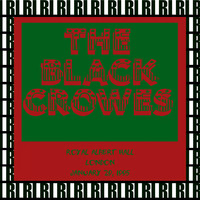 The Black Crowes - Royal Albert Hall, London, January 29th, 1995 (Remastered, Live On Broadcasting)