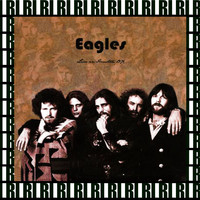 Eagles - The Summit, Houston, Tx. November 16th, 1976 (Remastered, Live On Broadcasting)