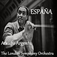 The London Symphony Orchestra - España - Ataúlfo Argenta - The London Symphoy Orchestra