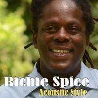 Richie Spice - Richie Spice: Acoustic Style