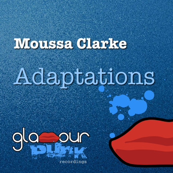 Moussa Clarke - Adaptations