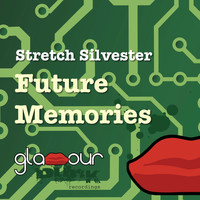 Stretch Silvester - Future Memories