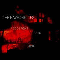 The Raveonettes - A Good Fight
