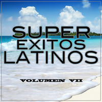 Super Exitos Latinos - Super Éxitos Latinos Vol..7