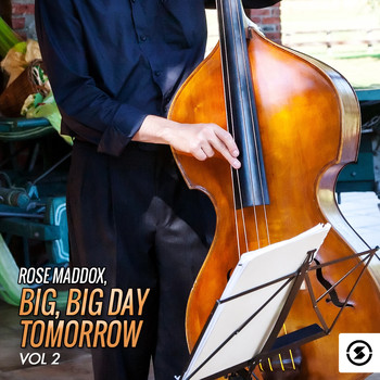 Rose Maddox - Big, Big Day Tomorrow, Vol. 2