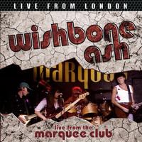 Wishbone Ash - Live From London