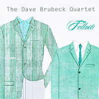 The Dave Brubeck Quartet - Fellow