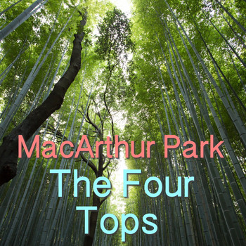 The Four Tops - MacArthur Park