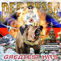 Der Russe - Greatest Hits (Explicit)