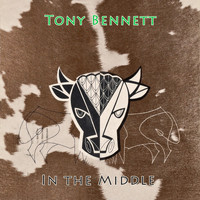 Tony Bennett - In The Middle