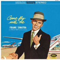 Frank Sinatra - Come Fly With Me (Stereo Version)