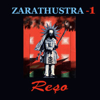 Reso - Zarathustra, Vol. 1