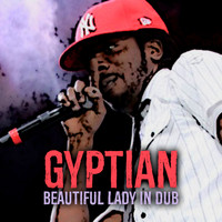 Gyptian - Beautiful Lady (In Dub)