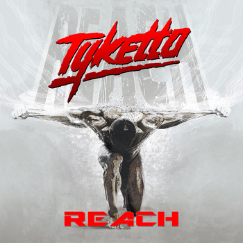 Tyketto - Reach