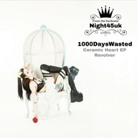 1000DaysWasted - Ceramic Heart EP