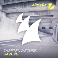 Tapetenwechsel - Save Me