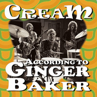 Cream - According To Ginger Baker