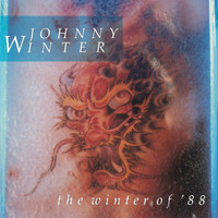 Johnny Winter - Winter Of 88