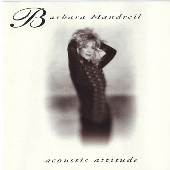 Barbara Mandrell - Acoustic Attitude