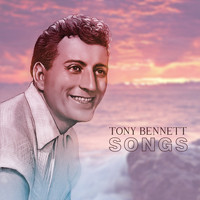 Tony Bennett - Songs
