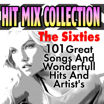 Various Artists - Hit Mix Collection The Sixties (101Great Songs And Wonderfull Hits And  Artist's)